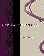 MediaArtHistories (Leonardo Book Series) af…