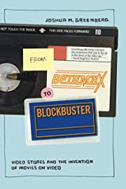 From Betamax to Blockbuster: Video Stores…
