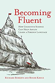 Becoming Fluent: How Cognitive Science Can…