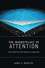 The Marketplace of Attention: How Audiences…
