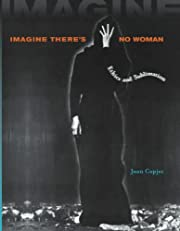 Imagine There's No Woman: Ethics and…