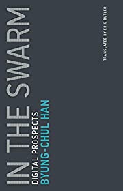In the Swarm: Digital Prospects (Untimely…