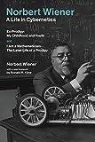 Norbert wiener -- a life in cybernetics : Ex -prodigy