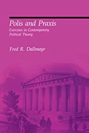 Polis and Praxis: Exercises in Contemporary…