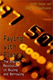 Paying with plastic: The digital revolution in buying and bo