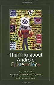 Thinking about Android Epistemology…