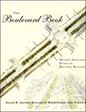 The boulevard book : history, evolution, design of multiway boulevards / Allan B. Jacobs, Elizabeth Macdonald, and Yodan Rofé