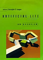 Artificial Life: An Overview (Complex…