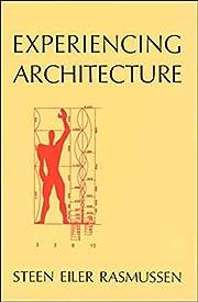 Experiencing Architecture de Steen Eiler…
