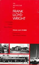 The Architecture of Frank Lloyd Wright: A…