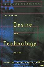 The War of Desire and Technology at the…