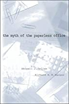 The Myth of the Paperless Office (MIT Press)…