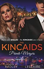 The Kincaids: Private Mergers (Mills & Boon…