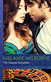 The Valquez Seduction (The Playboys of…