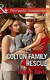 Colton family rescue / Justine Davis. Worth the risk / Melinda Di Lorenzo