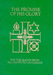 The Promise of His Glory: Services and…