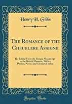 The Romance of the Cheuelere Assigne:…