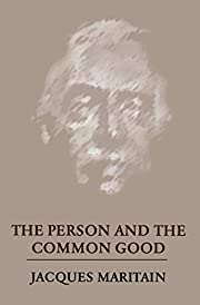 The Person and the Common Good – tekijä:…