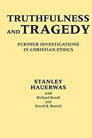 Truthfulness and tragedy : further…