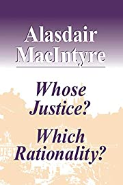 Whose justice? Which rationality? de…