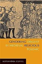 Gendering Disgust in Medieval Religious…