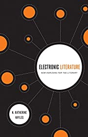 Electronic Literature: New Horizons for the…