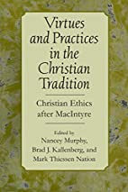 Virtues and Practices in the Christian…
