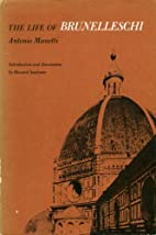 The Life of Brunelleschi by Antonio Manetti