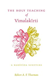 The Holy Teaching of Vimalakirti: A Mahayana…