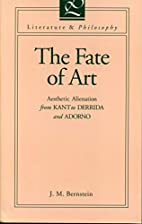 The Fate of Art: Aesthetic Alienation from…