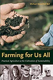 Farming for Us All: Practical Agriculture &…
