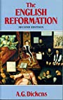 The English Reformation - A. G. Dickens