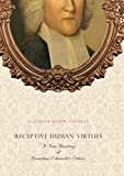 Receptive Human Virtues: A New Reading of Jonathan Edwards's Ethics book cover