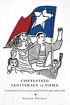 Contesting Legitimacy in Chile: Familial…