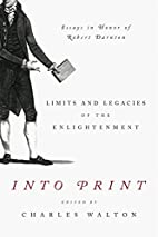 Into Print: Limits and Legacies of the…