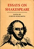 Essays on Shakespeare, Smith, Gordon Ross (ed).