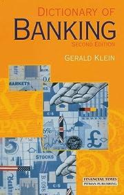 Dictionary of Banking af Gerald Klein