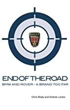 End of the Road: BMW and Rover - A Brand Too…