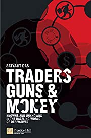 Traders, Guns & Money: Knowns And Unknowns…