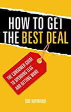 How to Get the Best Deal: The Savvy…