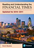 Reading and understanding the Financial times : updated for 2010-2011 / Kevin Boakes