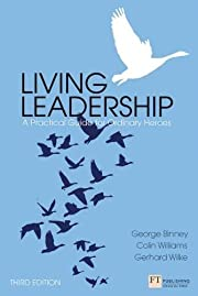 Living Leadership: A Practical Guide for…