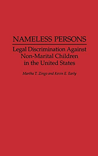 Nameless Persons: Legal Discrimination Against Non-Marital ...