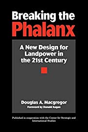 Breaking the Phalanx: A New Design for…