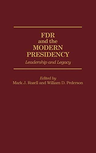the legacy of fdr essay Biographies essays: eleanor roosevelt - a life of leadership this essay eleanor roosevelt - a life of leadership and other 63,000 the legacy of eleanor.