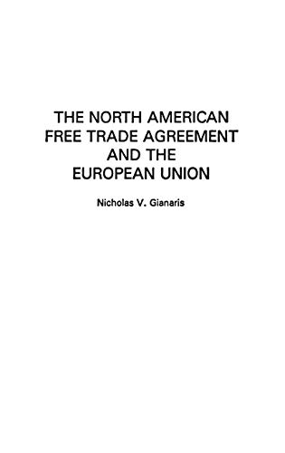 The North American Free Trade Agreement And The European Union