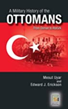 A Military History of the Ottomans: From…