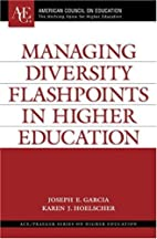 Managing diversity flashpoints in higher…