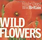 Wild Flowers (Reader's Digest Wild…
