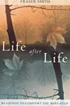 Life After Life: Readings to Comfort the…